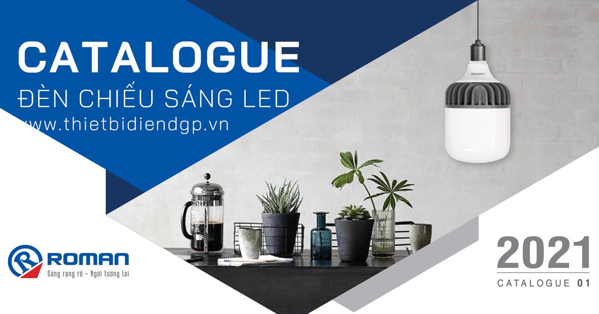 Catalogue Đèn LED ROMAN T04/2021