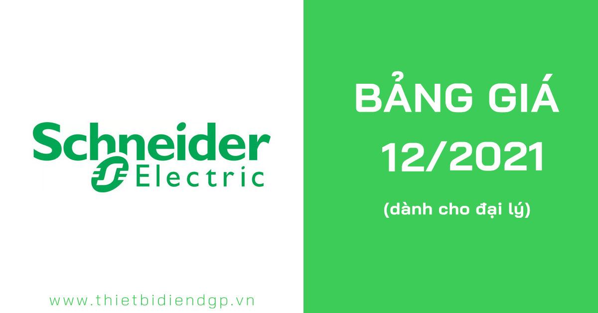 Bảng giá Schneider 2021 (cập nhật tháng 8/2021)