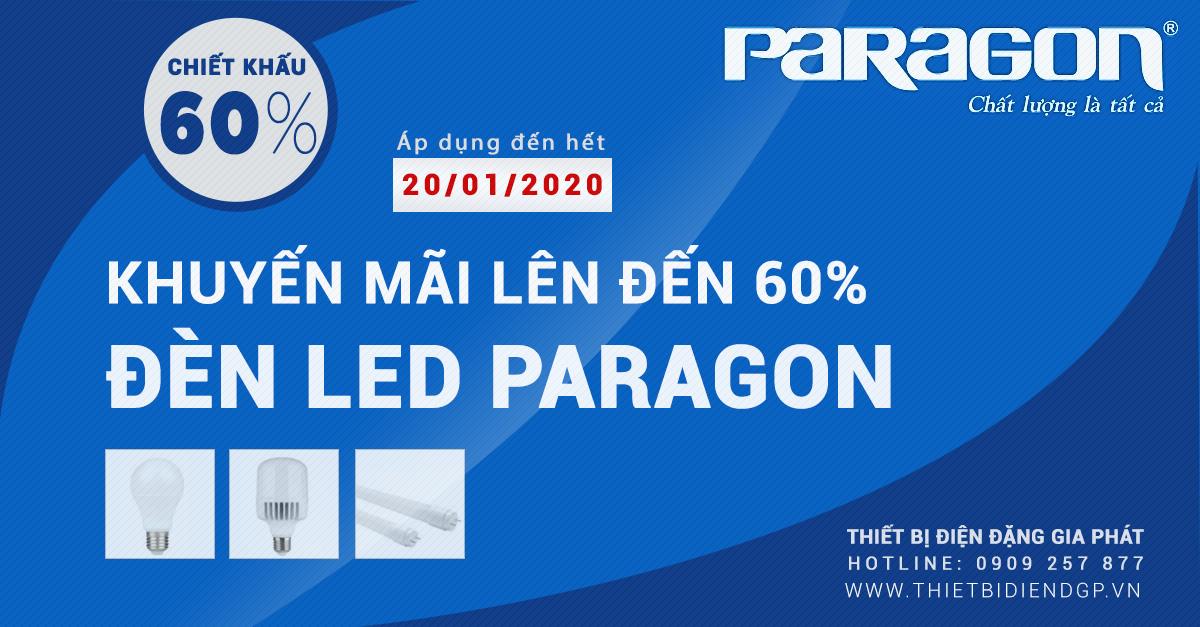 Đèn Led Paragon khuyến mãi chiết khấu lên đến 60% (áp dụng đến hết ngày 20/01/2020)