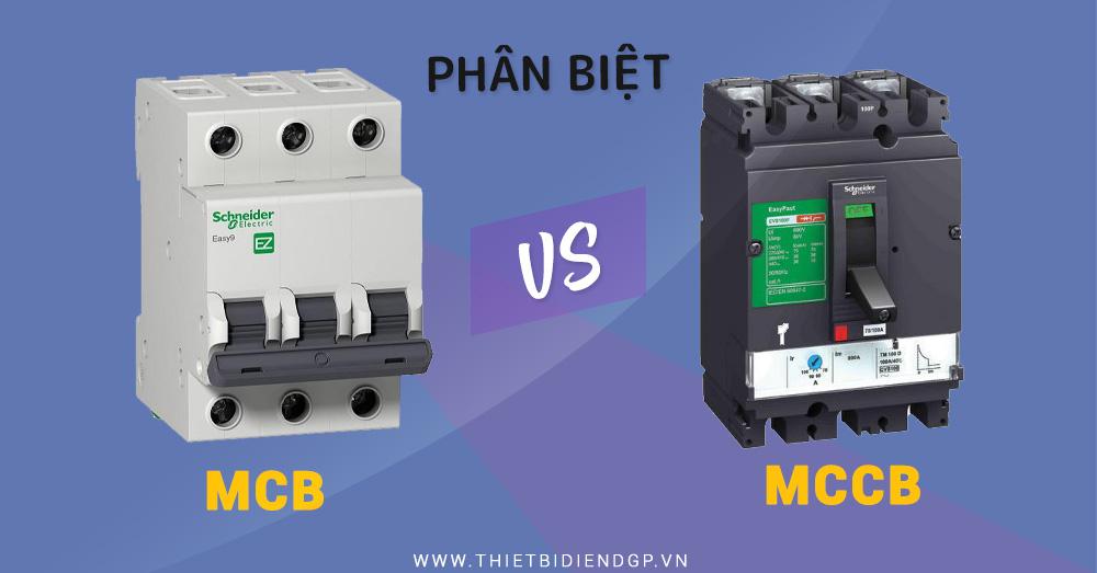 Cách phân biệt MCB & MCCB đơn giản và dễ dàng nhất