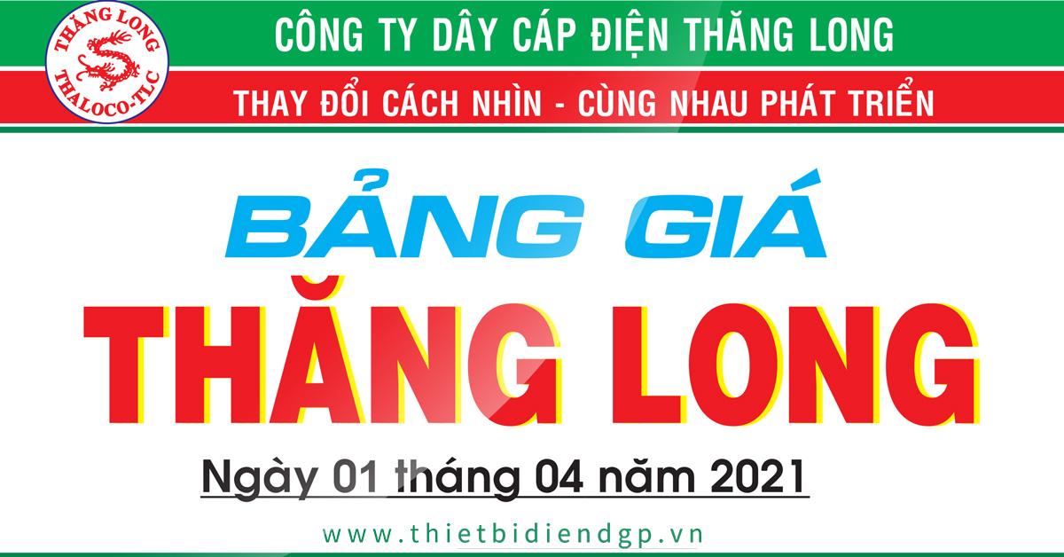 Bảng Giá Cáp Điện Thăng Long 04/2021